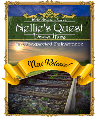 Nellie's Quest by Donna Hues